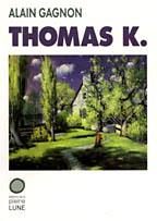 L Thomas K.